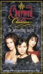 De Betovering Begint (Charmed Classics, #1)