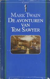 De avonturen van Tom Sawyer (Prisma Klassieken, #58)