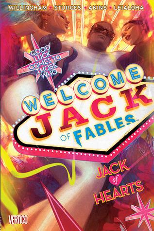 Jack of Fables: Jack of Hearts (Jack of Fables, #2)