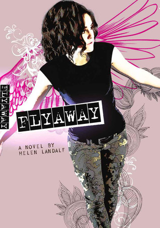 Flyaway by Helen Landalf