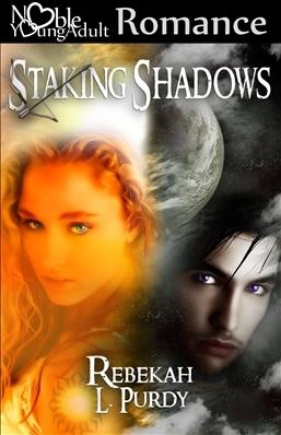 Staking Shadows by Rebekah L. Purdy