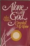 Alone With God: A Manual of Biblical Meditation