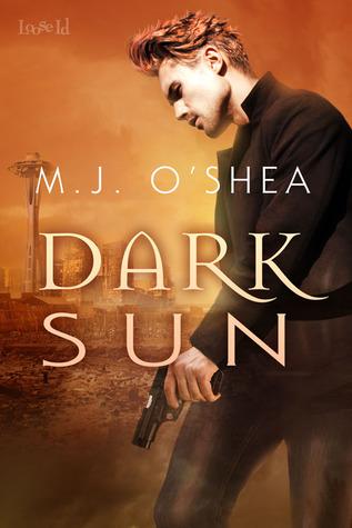 Dark Sun by M.J. O'Shea