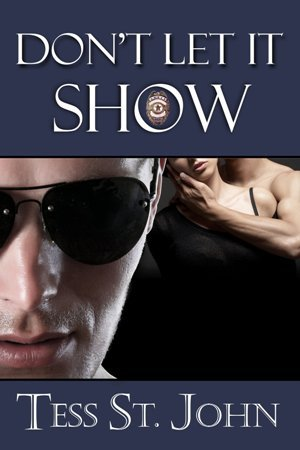 Don't Let It Show by Tess St. John