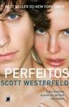 Perfeitos by Scott Westerfeld