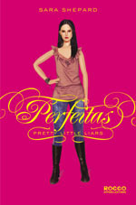 Perfeitas (Pretty Little Liars, #3)