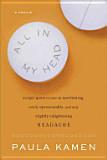 All in My Head by Paula Kamen