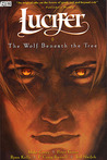Lucifer, Vol. 8: The Wolf Beneath the Tree