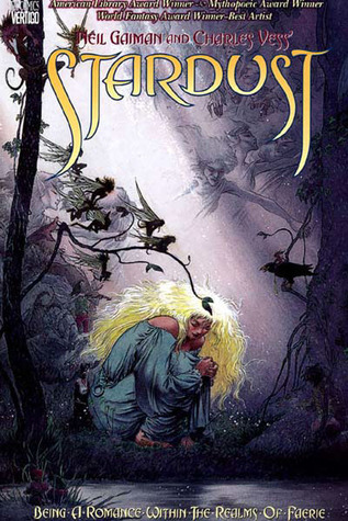 Neil Gaiman and Charles Vess' Stardust by Neil Gaiman