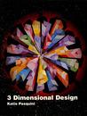 3 Dimensional Design