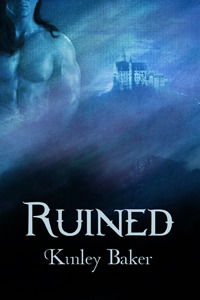 Ruined by Kinley Baker