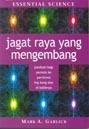 Jagat Raya Yang Mengembang by Mark A. Garlick