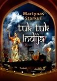 Tuk tuk Indija by Martynas Starkus