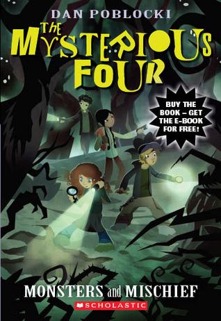 Monsters and Mischief by Dan Poblocki