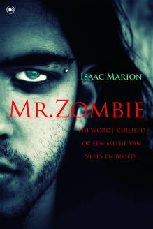 Mr. Zombie (Warm Bodies, #1)