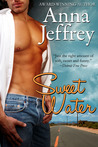 Sweet Water by Anna Jeffrey