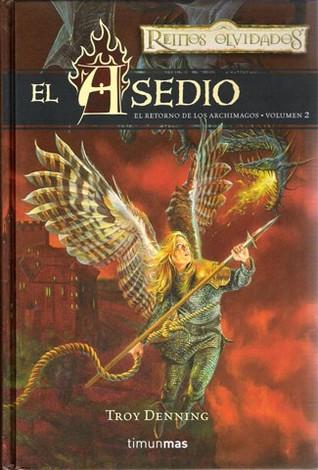 El Asedio (Reinos Olvidados: El Retorno de los Archimagos #2)