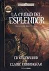 La Ciudad del Esplendor by Ed Greenwood