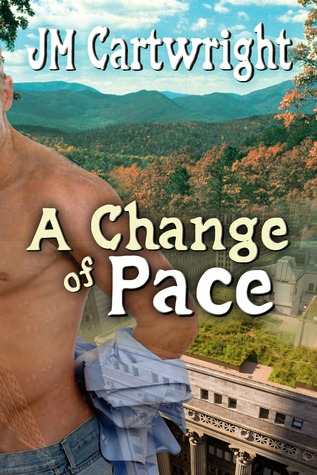 A Change of Pace by J.M. Cartwright