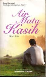 Air Mata Kasih: Novel Religi