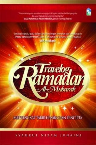 travelog-ramadan-al-mubarak-menyingkap-tabir-hamba-dan-pencipta
