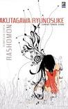 Rashomon - Kumpulan Cerita by Ryūnosuke Akutagawa