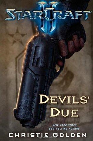 Devils' Due (StarCraft II, #2)