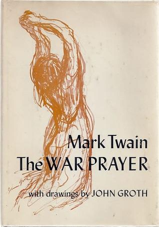 The War Prayer by Mark Twain