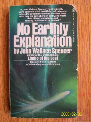 No Earthly Explanation Mankind: A Space Experiment