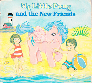 My Little Pony and the New Friends by Edith Adams