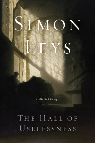 The Hall of Uselessness: Collected Essays