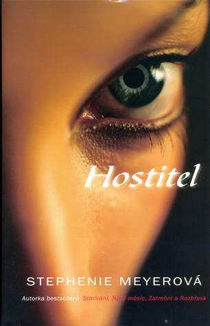 Hostitel (Hostitel, #1)