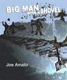 Big Man with a Shovel