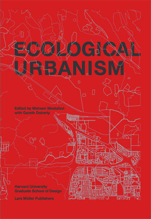 Ecological Urbanism EPUB