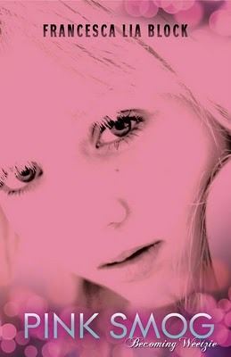 Pink Smog by Francesca Lia Block