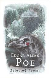 Edgar Allan Poe: Selected Poems