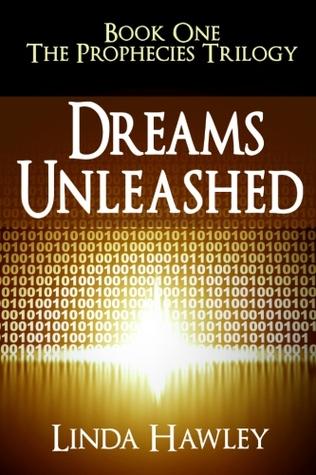 Dreams Unleashed(The Prophecies 1)