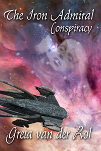 The Iron Admiral: Conspiracy (Ptorix Empire, #1)