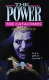 The Catacombs (The Power, #6)