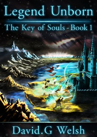 Legend Unborn (The Key of Souls, #1)