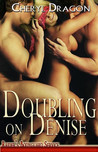 Doubling on Denise (Raider's Bodyguard Service #4)