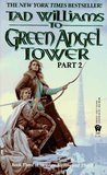 To Green Angel Tower, Part 2 (Memory, Sorrow, and Thorn, #3; Part 2)