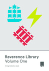 Reverence Library: Volume One