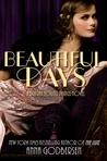 Beautiful Days by Anna Godbersen