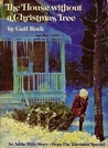The House Without a Christmas Tree by Gail Rock