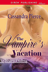 The Vampire's Vacation (The Vampires of Anarchy, #1)