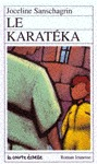 Le karatéka (Roman Jeunesse, #23)