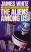 The Aliens Among Us