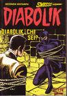 Diabolik Swiisss n. 107: Diabolik, chi sei?