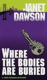 Where the Bodies Are Buried (Jeri Howard Mystery, #8)